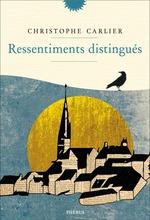 Vente Livre Numérique : Ressentiments distingués  - Christophe Carlier