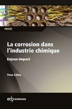 Vente Livre Numérique : La corrosion dans l´industrie chimique  - Yves Cètre