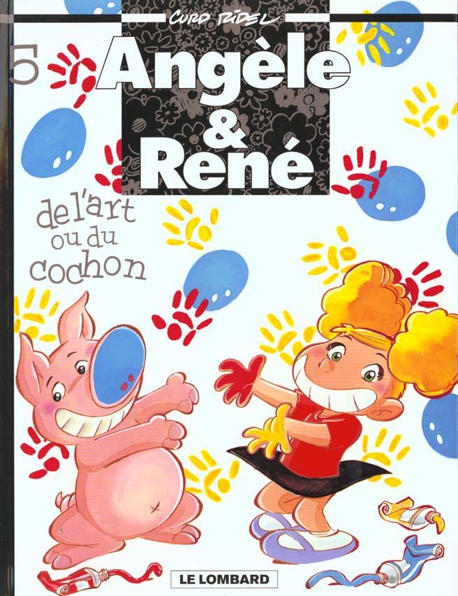 Angèle et René t.5 ; de l'art ou du cochon