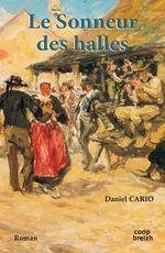 Vente Livre Numérique : Le sonneur des halles  - Daniel CARIO