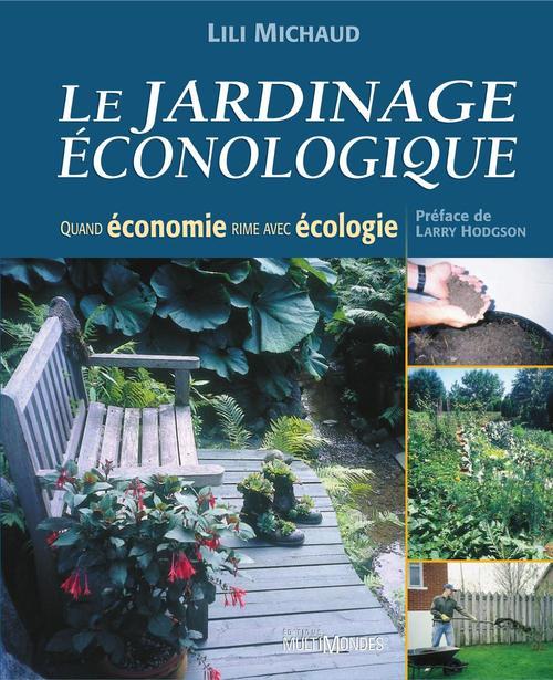 Le jardinage éconologique: quand économie rime avec écologie