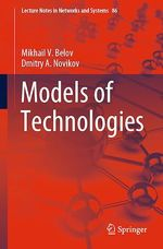 Models of Technologies  - Mikhail V. Belov - Dmitry A. Novikov