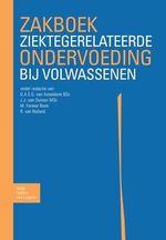 Zakboek ziektegerelateerde ondervoeding bij volwassenen  - G.A.E.G. Van Asseldonk - M. Former-Boon - R. van Nuland - Jolanda Van Duinen