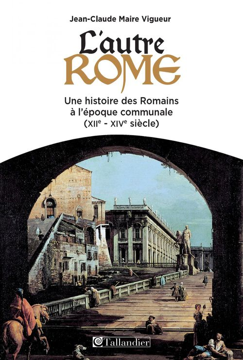 L'autre Rome XII-XIV siècle