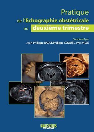 Pratique de l'échographie obstétricale au deuxième timestre (2e édition)