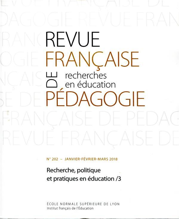 Revue francaise de pedagogie, n 202/2018. recherche, politique et pra tiques en education : services
