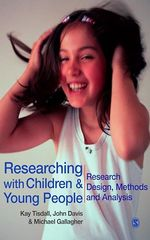 Researching with Children and Young People  - John Emmeus Davis - Michael Gallagher - E Kay M Tisdall