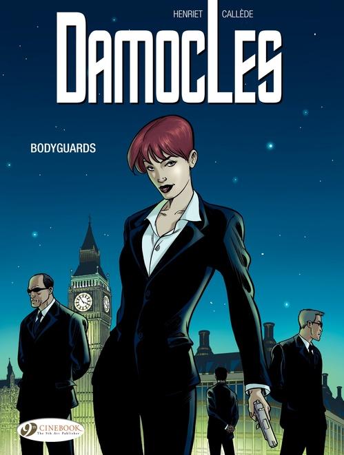 Damocles t.1 ; bodyguards