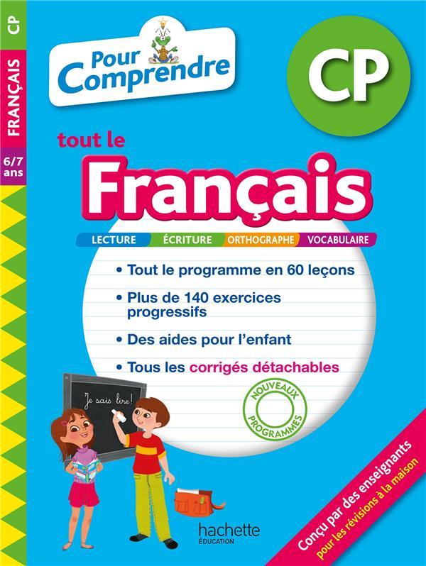 CARPENTIER, MARIE-LAURE  - POUR COMPRENDRE TOUT LE FRANCAIS  -  CP