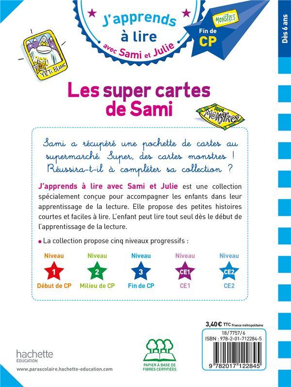J'apprends à lire avec Sami et Julie ; niveau 3 ; les super cartes de Sami