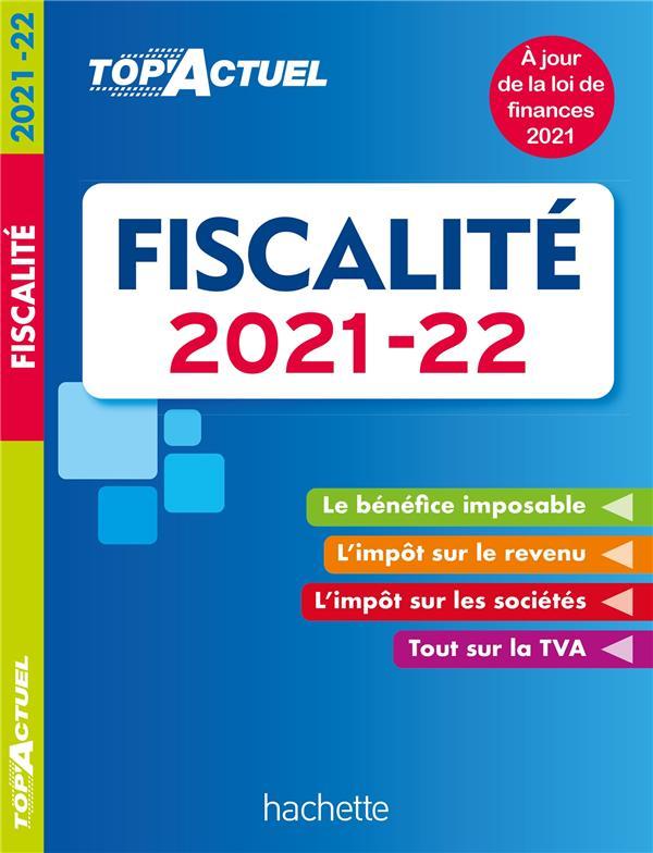 Top'actuel ; fiscalité (édition 2021/2022)