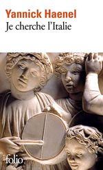 Vente EBooks : Je cherche l'Italie  - Yannick Haenel