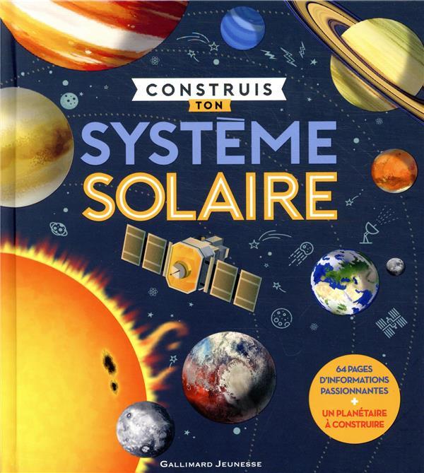 CONSTRUIS TON SYSTEME SOLAIRE