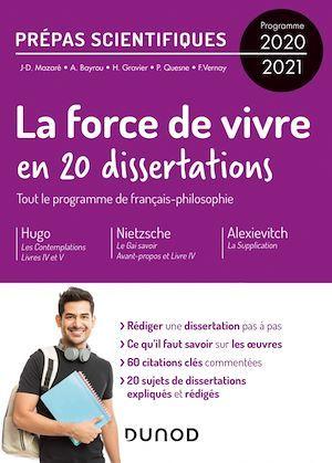 20 dissertations sur la Force de vivre - Prépas scientifiques - Programme 2020-2021