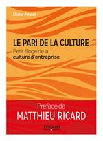 Vente EBooks : Le pari de la culture  - Matthieu Ricard - Didier Pitelet