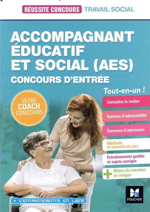 Réussite concours ; accompagnant éducatif et social (AES) ; concours d'entrée ; tout-en-un (édition 2020/2021)