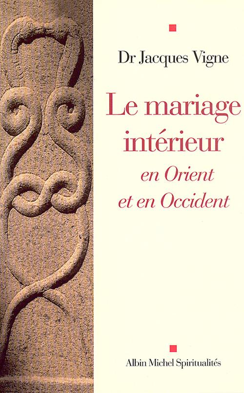 Le mariage interieur - en orient et en occident