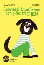 Vente Livre Numérique : Comment transformer son père en chien  - Jozua Douglas