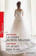 Vente EBooks : La mariée de Bride Mountain - Un amant pour la vie  - Gina Wilkins - Victoria Pade - Fiona Brand