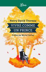 Vente EBooks : Vivre comme un prince  - Henry David THOREAU