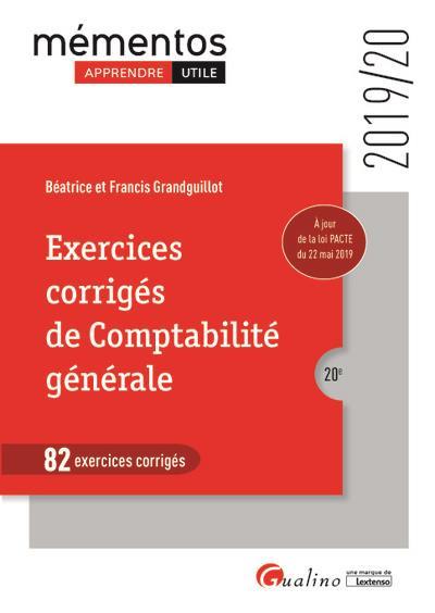Exercices corrigés de comptabilité générale ; 82 exercices corrigés