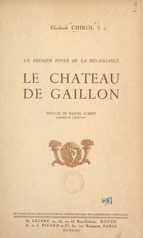 Un premier foyer de la Renaissance en France : le château de Gaillon
