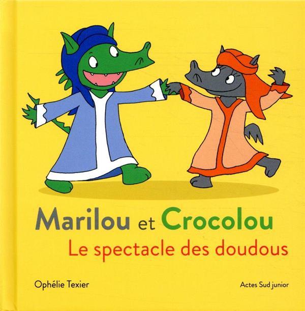 Marilou et Crocolou ; le spectacle des doudous