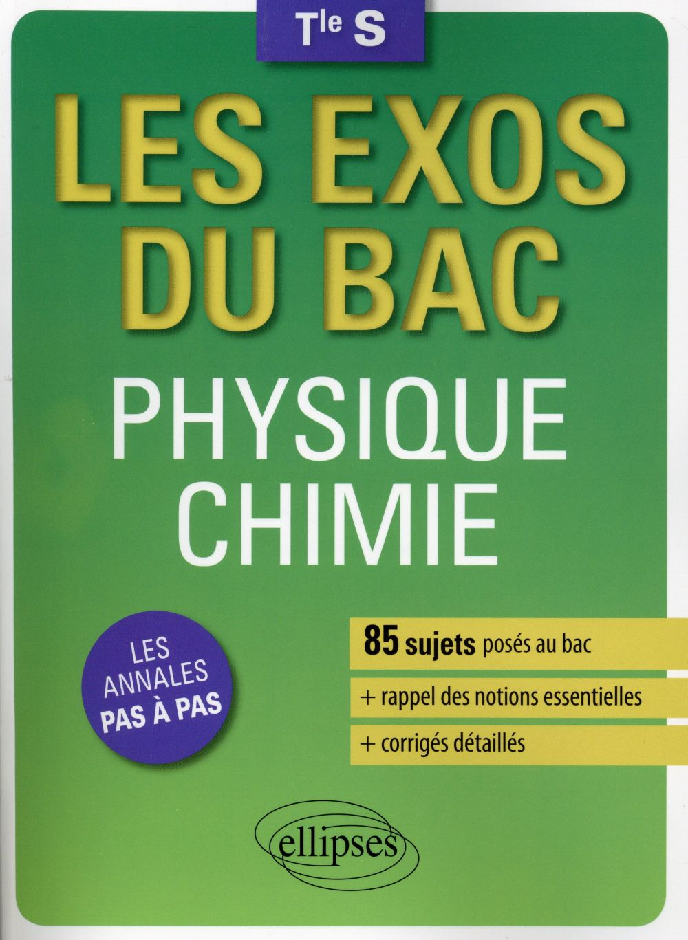 les exos du bac  ; physique chimie ; terminales S ; enseignements spécifique et de spécialité