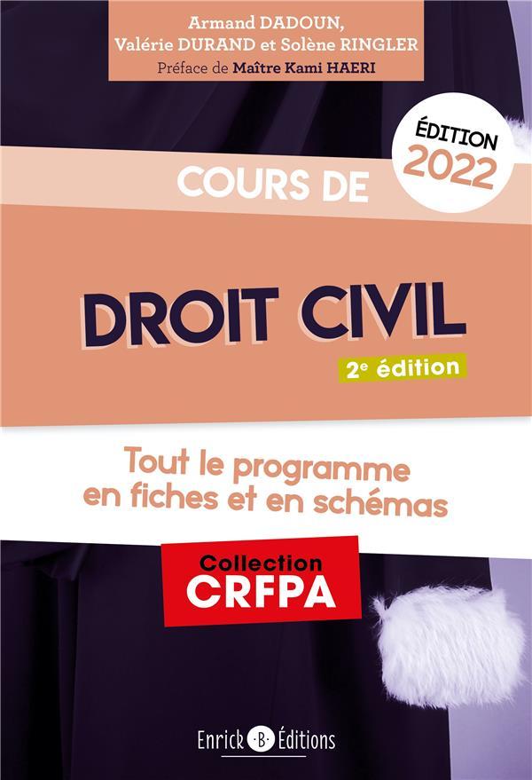 Cours de droit civil 2022 ; tout le programme en fiches et en schémas