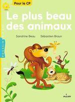 Vente EBooks : Le plus beau des animaux  - Sandrine Beau