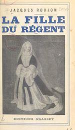 La fille du Régent