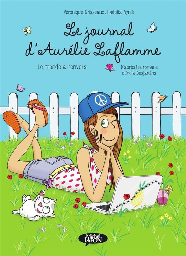 Le journal d'Aurélie Laflamme T.2 ; le monde à l'envers