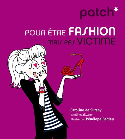 PATCH pour être fashion mais pas victime