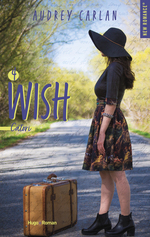 Vente EBooks : The Wish Serie - tome 4 - Extrait Offert-  - Audrey Carlan