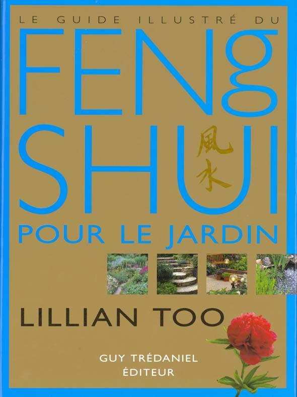 Guide illustre du feng shui pour le jardin