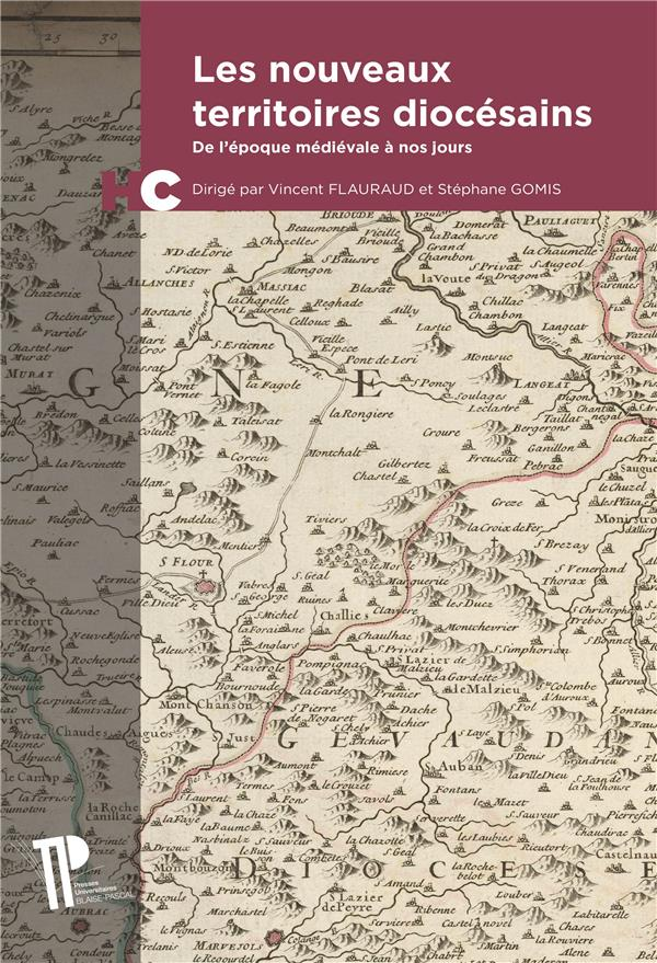 Les nouveaux territoires diocesains. de l'epoque medievale a nos jour s