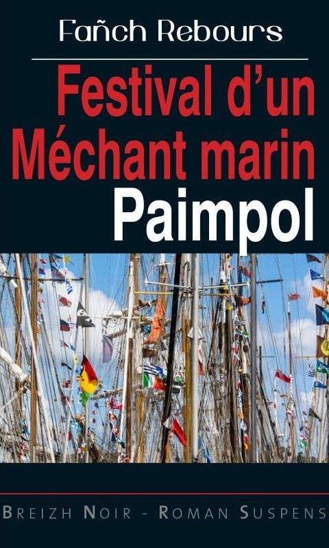 Festival d'un méchant marin ; Paimpol