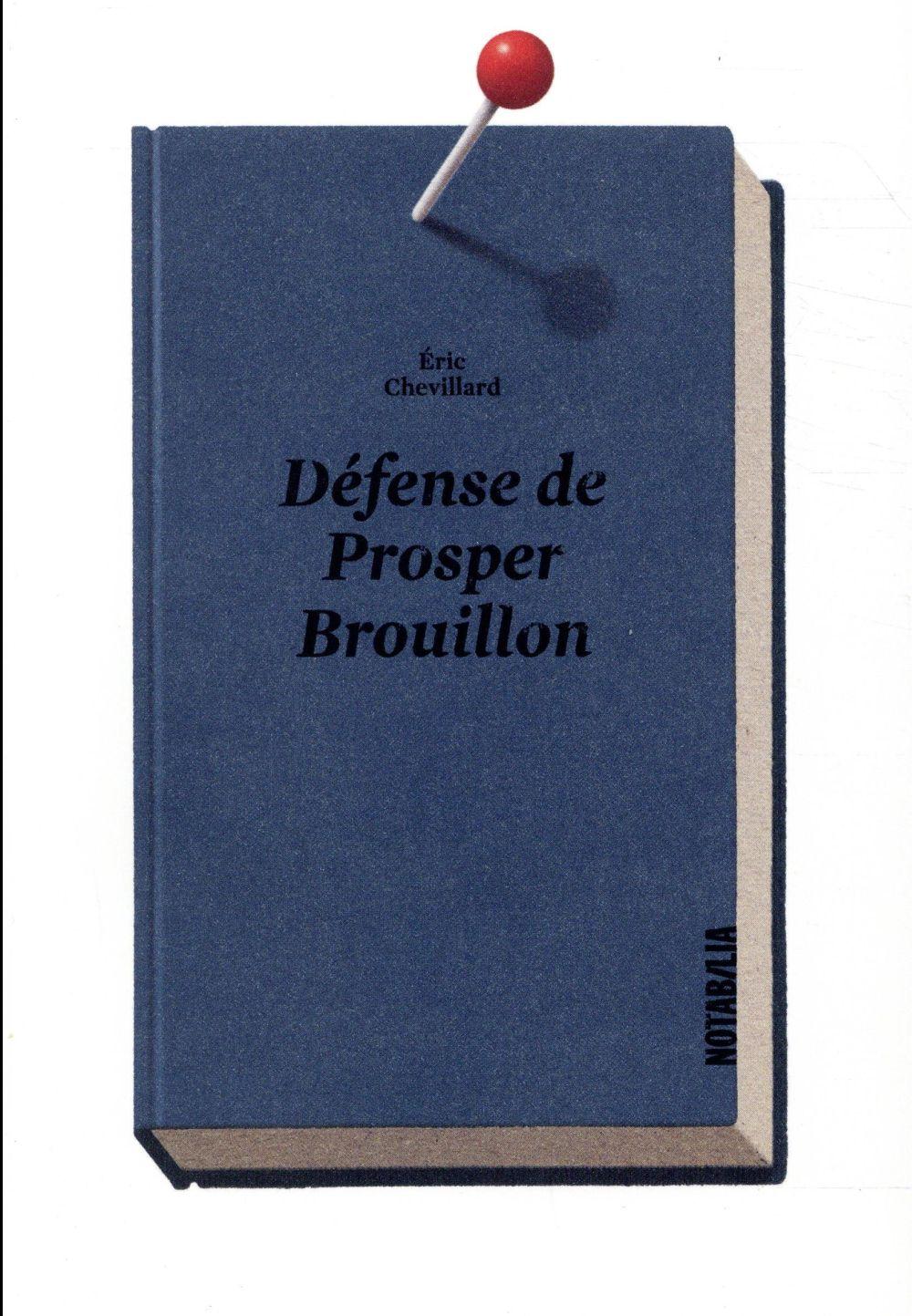 Défense de Prosper Brouillon