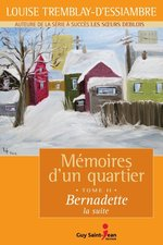 Vente Livre Numérique : Mémoires d'un quartier, tome 11  - Louise Tremblay d'Essiambre