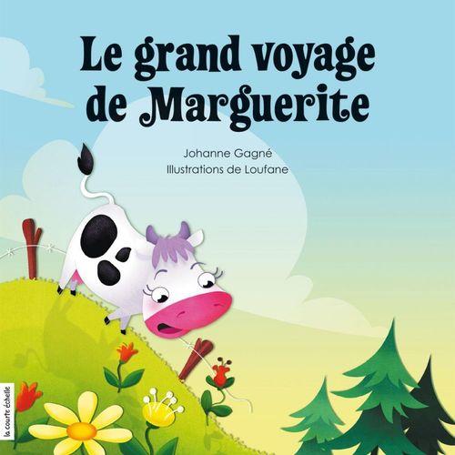 Le grand voyage de Marguerite