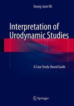 Interpretation of Urodynamic Studies  - Seung-June Oh