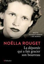 Noëlla Rouget  - Brigitte Exchaquet-Monnier - Éric Monnier