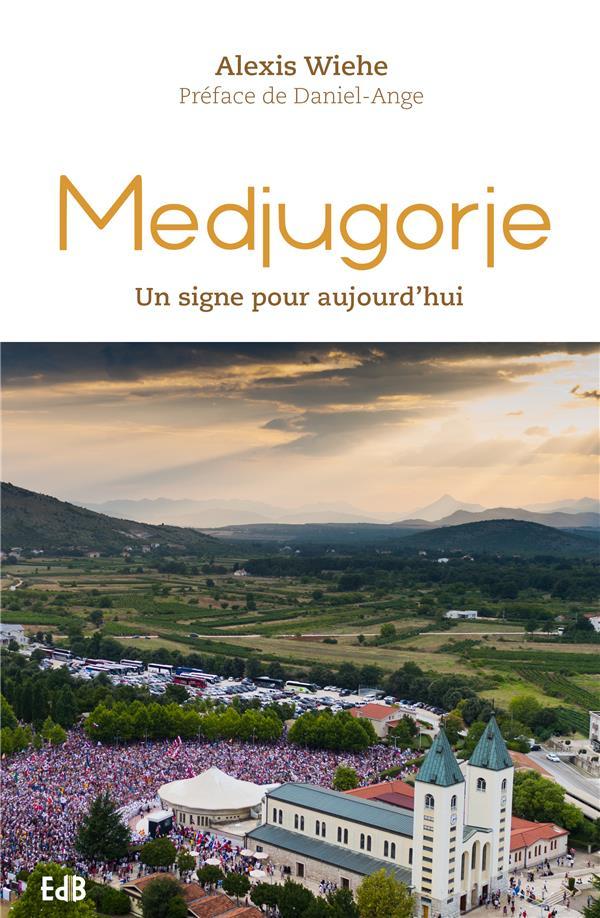 Medjugorje, un signe pour aujourd'hui
