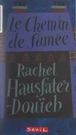 Vente EBooks : Le chemin de fumée  - Rachel Hausfater-Douïeb