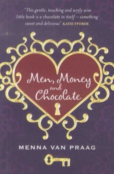 Men, Money and Chocolate