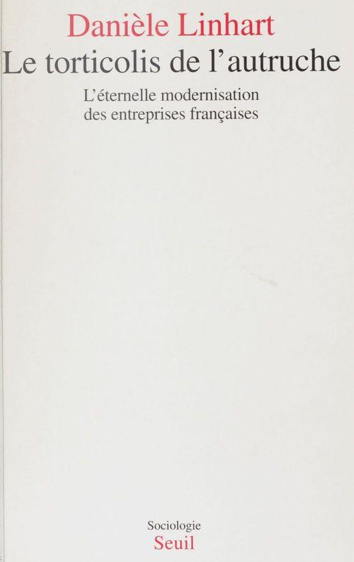 Vente Livre Numérique : Le Torticolis de l'autruche  - Danièle LINHART