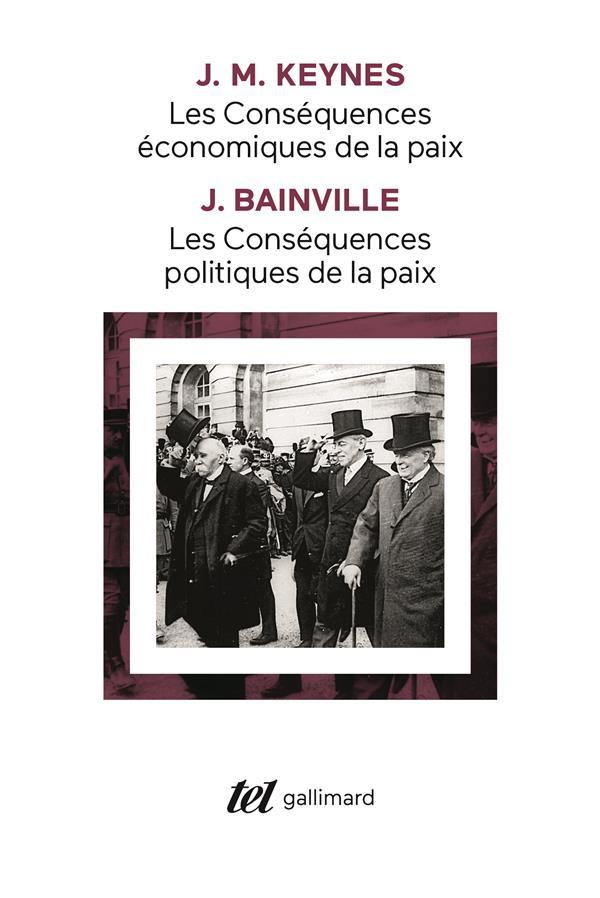 Les consequences politiques de la paix (j. bainville) - les consequences economiques de la paix (j.