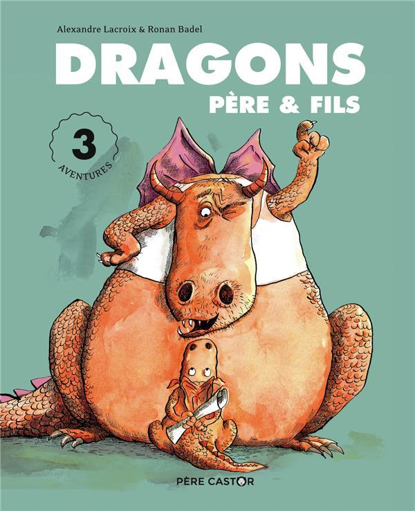 DRAGONS PERE et FILS  -  3 AVENTURES