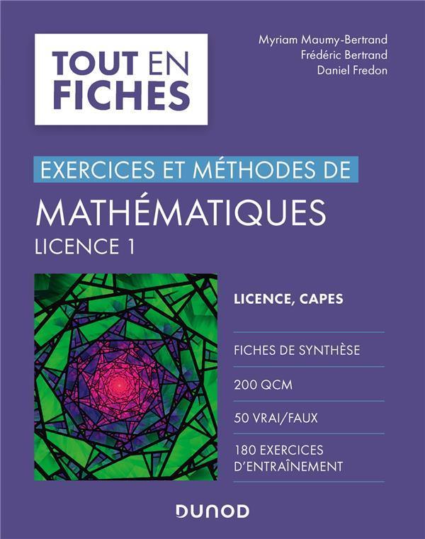 Exercices et méthodes de mathématiques ; licence 1