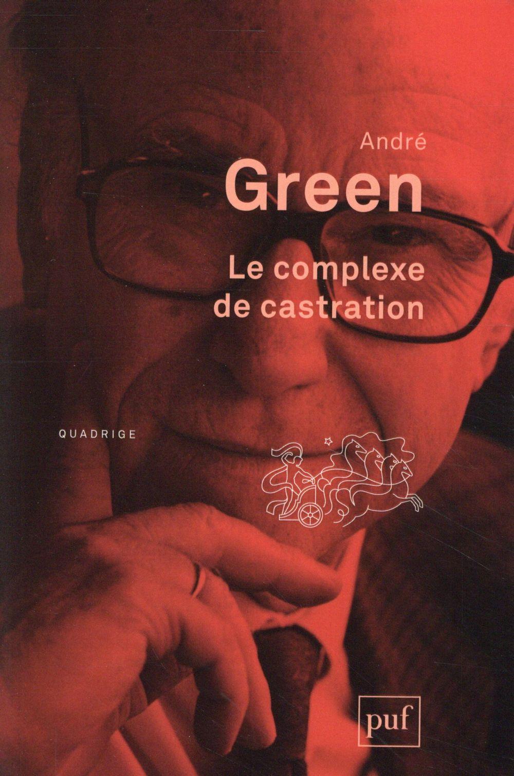 LE COMPLEXE DE CASTRATION (2E EDITION)